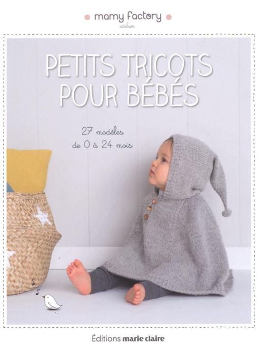 Petits Tricots POur bébé Mamy Factory.JPG