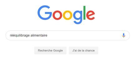 Recherche Google Rééquilibrage alimentaire